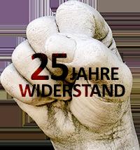 25 Jahre Widerstand